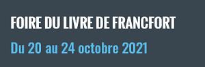 Bouton menant vers la page Foire du livre de Francfort 2021