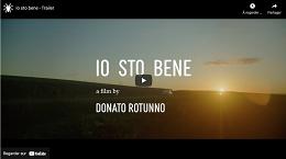 image menant vers la bande annonce du film Io Sto Bene