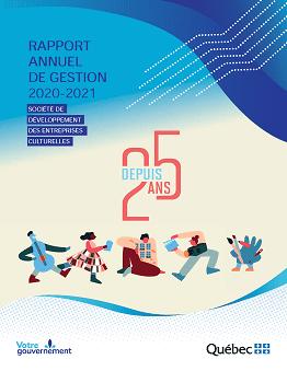 Visuel menant vers le rapport annuel de gestion 2020-2021 de la SODEC