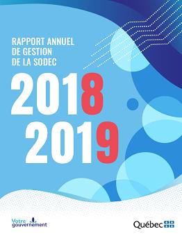 Page de couverture du rapport annuel de gesttion 2018-2019 de la SODEC
