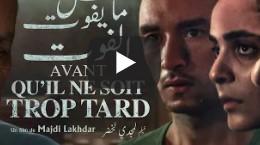 Avant qu'il ne soit trop tard (Contente-toi du pire) – Majdi Lakhdar