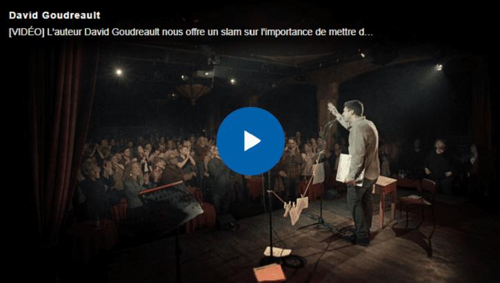 Image menant vers la vidéo profil de David Goudreault