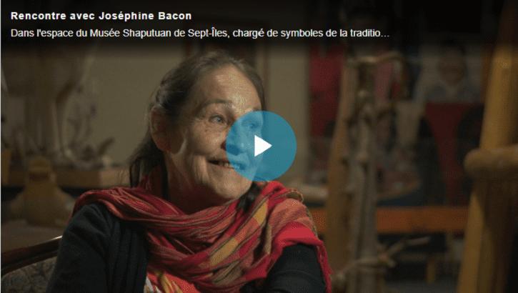 Image menant vers la vidéo profil de Joséphine Bacon